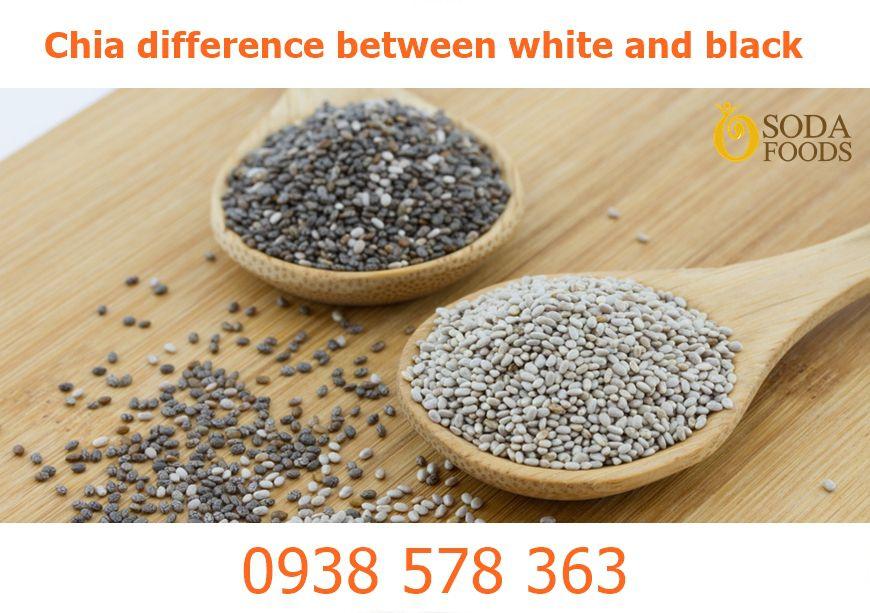 Hạt Chia trắng và đen loại nào tốt hơn ?
