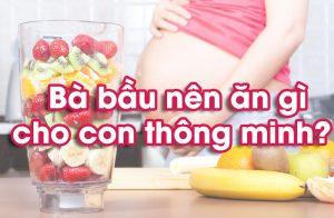 ba-bau-an-gi-de-con-thong-minh-1