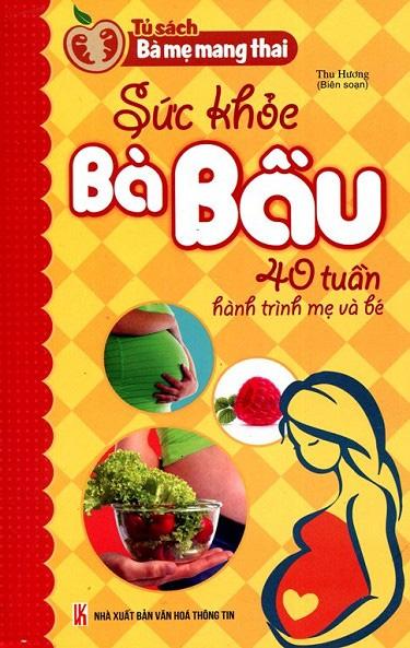 sach-cho-ba-bau-suc-khoe-40-tuan